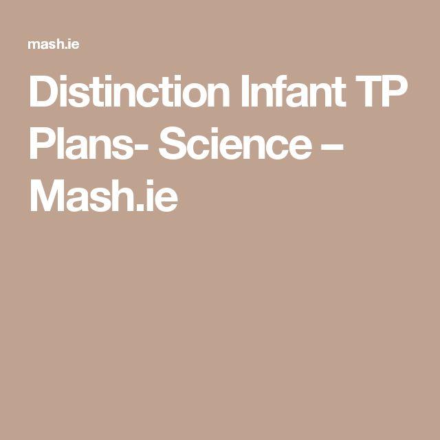 Distinction Infant TP Plans- Science – Mash.ie
