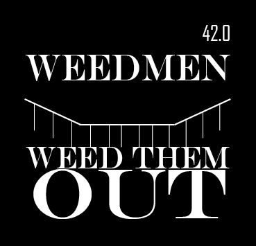 Weedmen - Weed Them Out cover