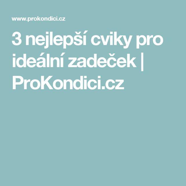 3 nejlepší cviky pro ideální zadeček | ProKondici.cz