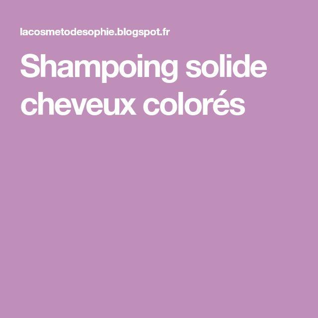 Shampoing solide cheveux colorés