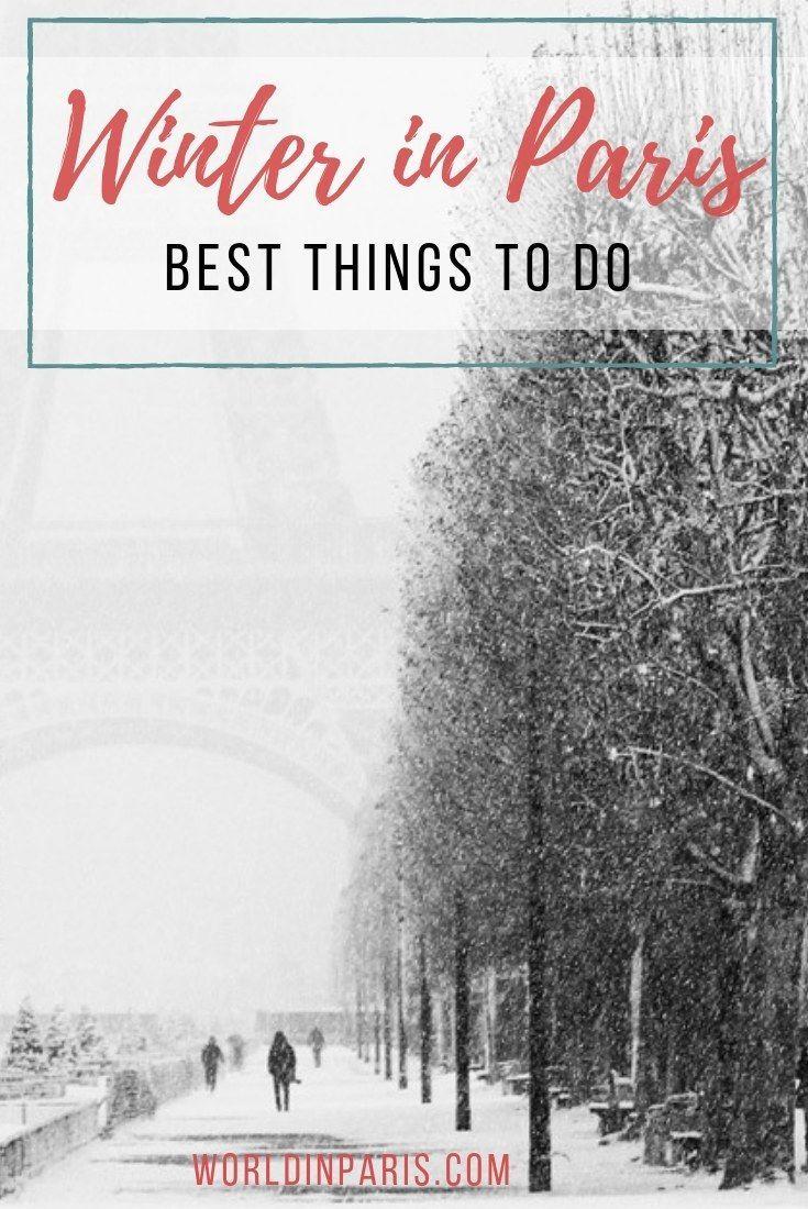 Winter In Paris Bucket List Paris Bucket List Paris Travel Tips