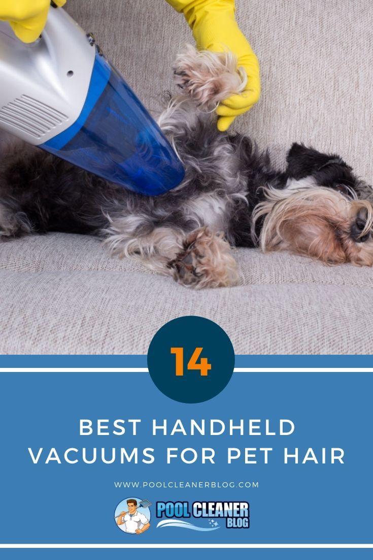 The Best Handheld Vacuums For Pet Hair In 2020 Best Handheld Vacuum Handheld Vacuum Pet Hair