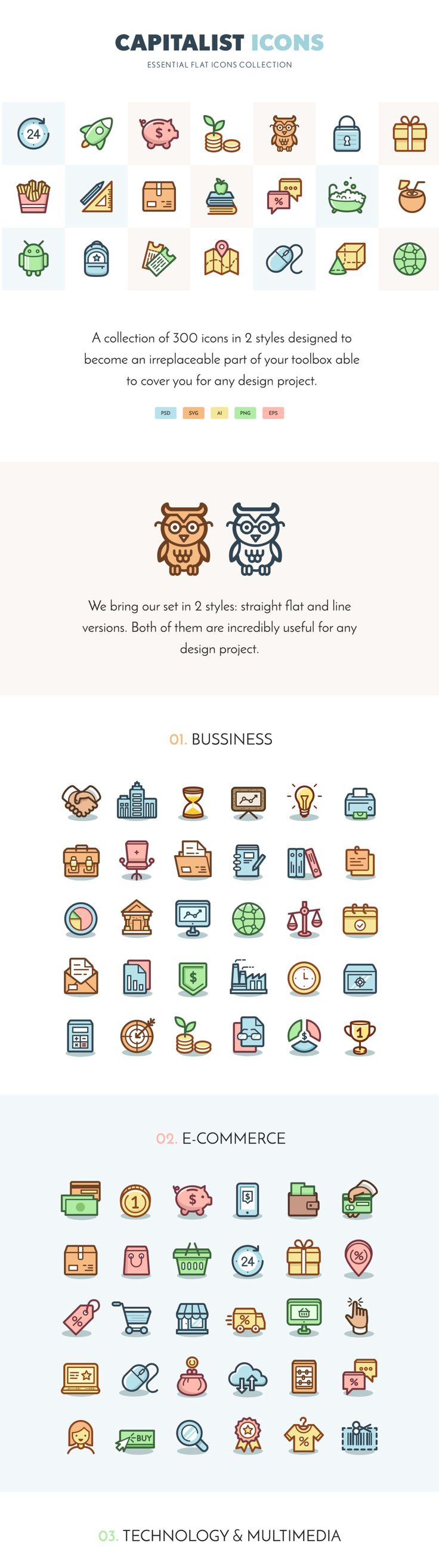 Meet the Capitalist Icon Set, a collection of 600 icons (300 x2 styles) with an original look and start-up spirit! It is designed to become an irreplaceable part of your toolbox able to cover you for any design project.  These vivid icons across 10 categories will provide you with the necessary variety to cover you for any design project. To make sure of it, we brought the icons in two unique visual styles. Each icon in this set is a polished, high-quality illustration created with passion…