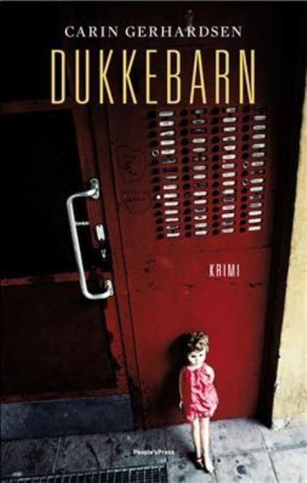 Læs om Dukkebarn (Hammarbyserien, nr. 2) - kriminalroman. Udgivet af People´sPress. Bogen fås også som E-bog eller Lydbog. Bogens ISBN er 9788770558204, køb den her
