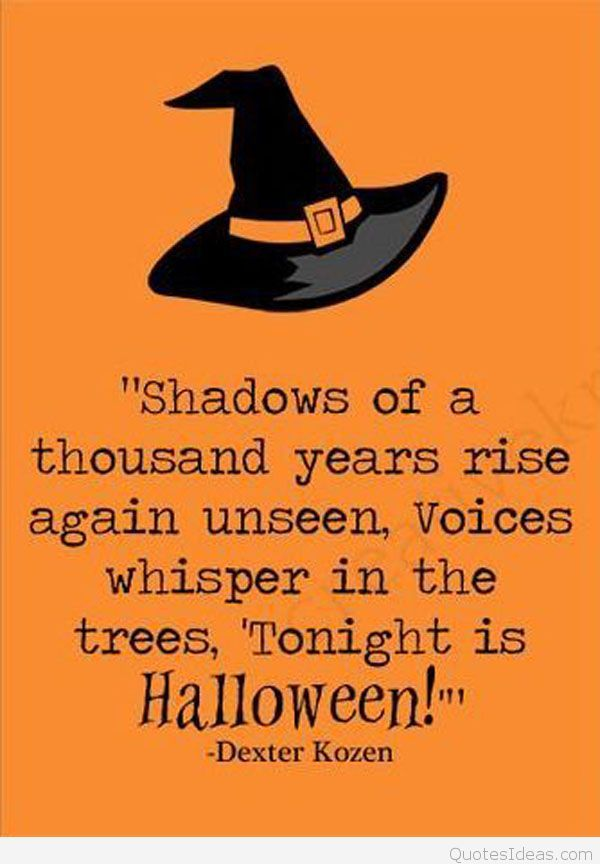 Happy Halloween Quotes Halloween Is A Day Of Celebration And People Invite  Their Friends By Using Halloween Quotes. These Halloween Quotes Are Very