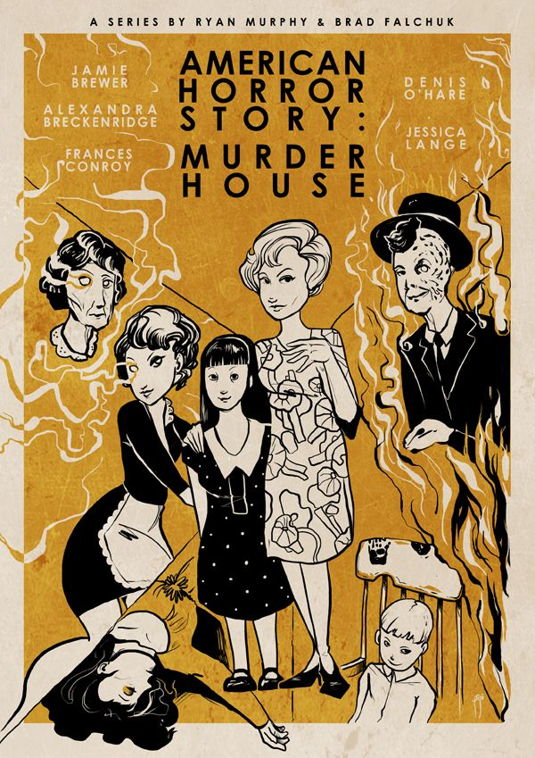 American Horror Story : Murder House (inspired posters) by Roberto Sánchez, via Behance