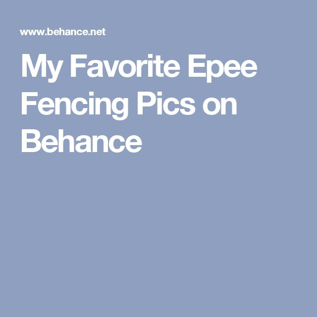 My Favorite Epee Fencing Pics on Behance
