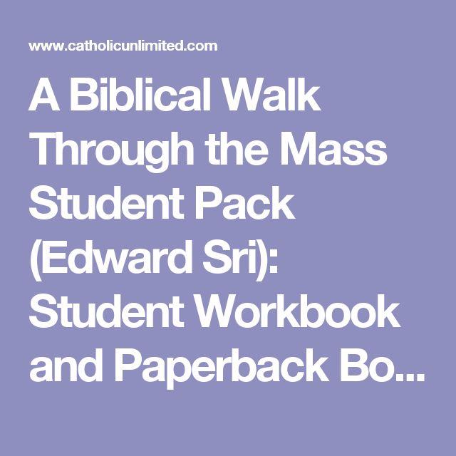 A Biblical Walk Through the Mass Student Pack (Edward Sri): Student Workbook and Paperback Book