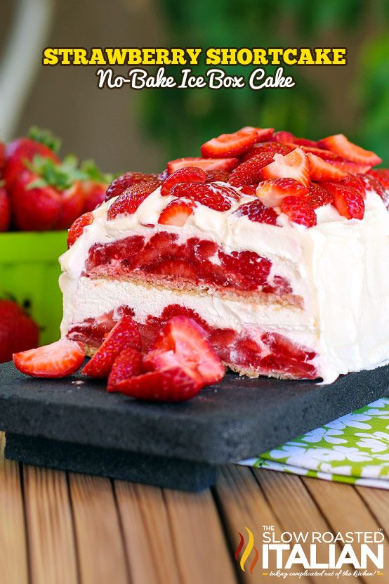 Layer upon layer of cookies, cream and luscious strawberries make up this insanely simple and delicious no-bake strawberry shortcake ice box...