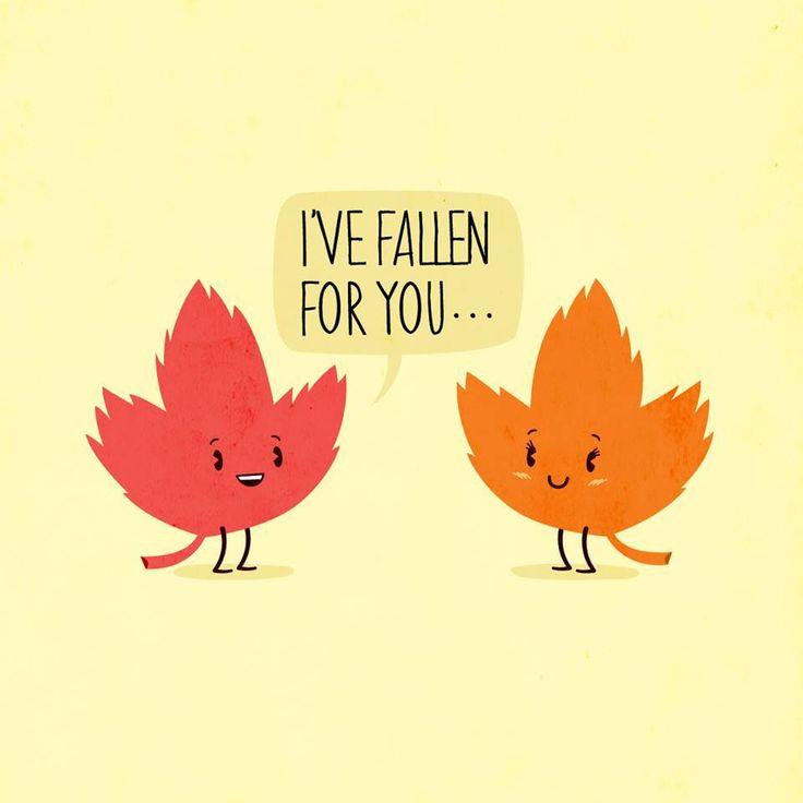 ":) Sweet Autumn cartoon ""I've fallen for you..."" Fall leaves"