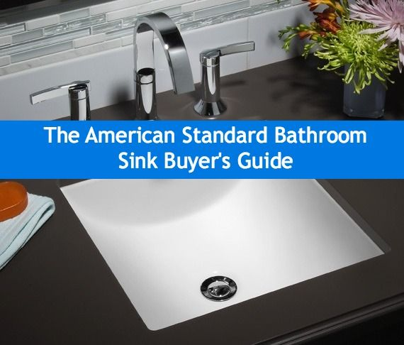 bathroom sink installation instructions the american standard bathroom sink buyer s guide 16523