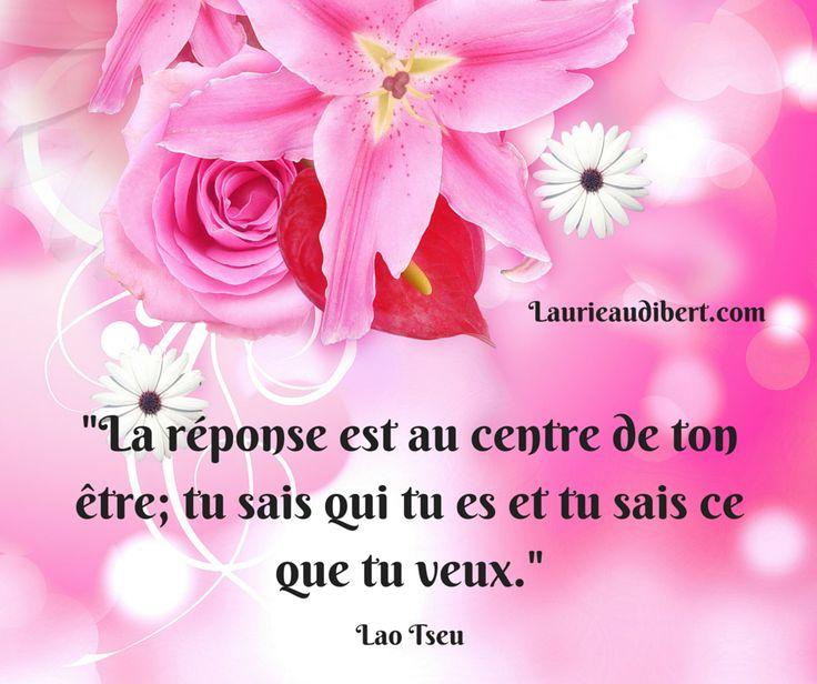 http://laurieaudibert.com/  Laurie Audibert, Coach Holistique à Montpellier. Lao Tseu