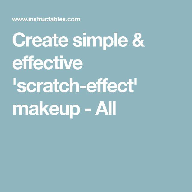 Create simple & effective 'scratch-effect' makeup - All