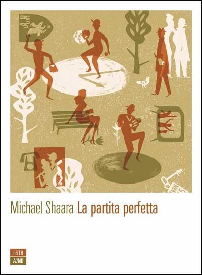 """La partita perfetta"" di Michael Shaara"