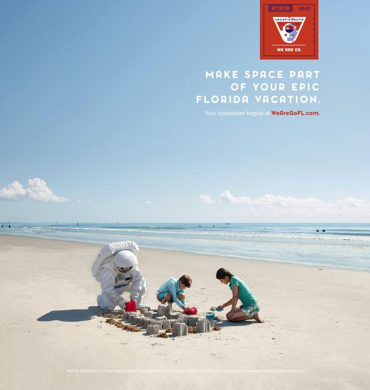 Space Florida: Make Space Part of Your Vacation | Ads of the World™
