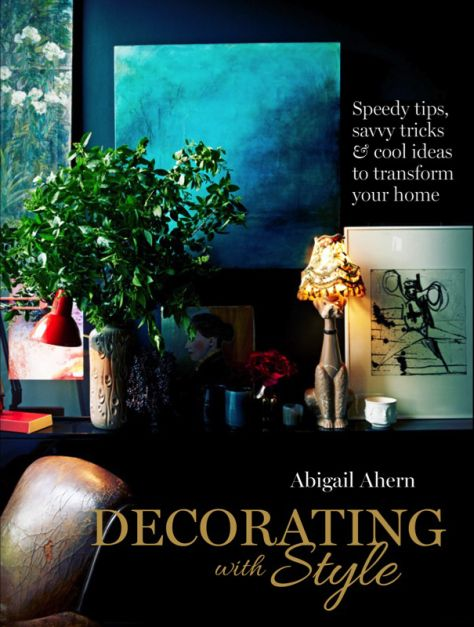 Decorating with Style - Abigail Ahern #interiors #blog #interiordesign #styling