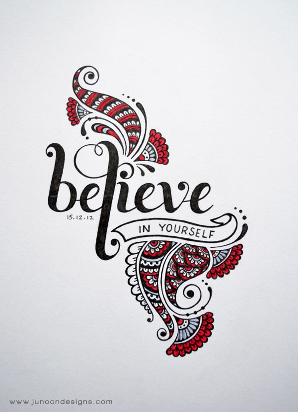 Believe in yourself by Faheema Patel, via Behance
