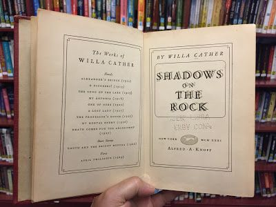 Shadows on the Rock by Willa Cather, 1931. First edition at the Derby Public Library in Derby, CT. (WildmooBooks)