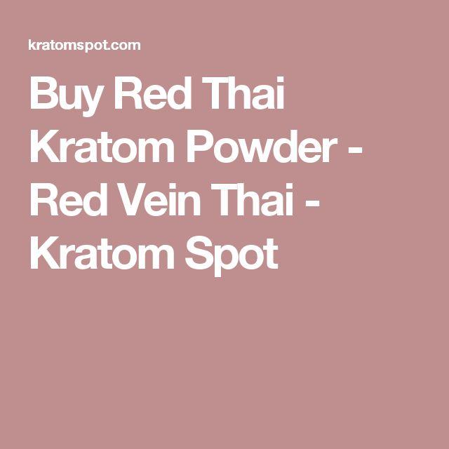Buy Red Thai Kratom Powder - Red Vein Thai - Kratom Spot