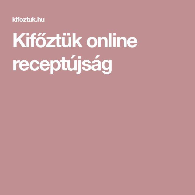 Kifőztük online receptújság