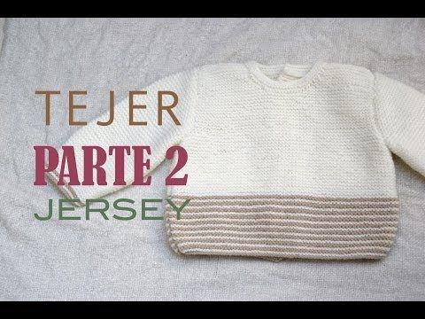DIY Jersey bebe de 3 a 6 meses PARTE 1 (Tejer con dos agujas) - YouTube