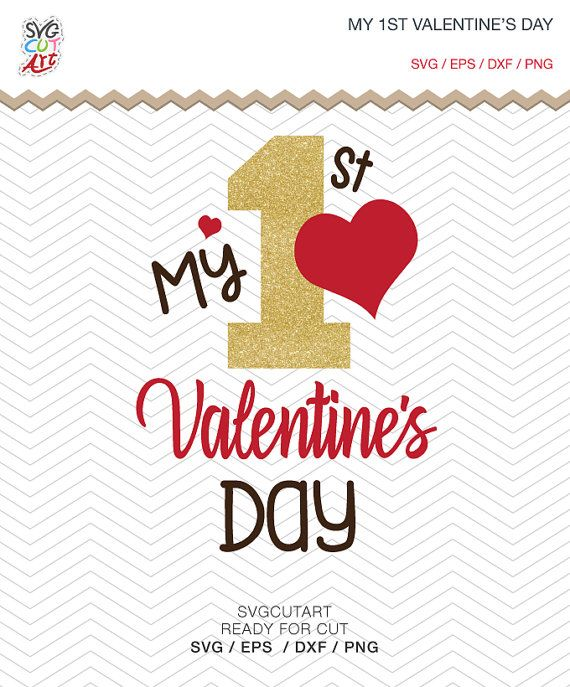 My 1st First Valentine S Day Cut File Dxf Svg Png Eps Love Quote