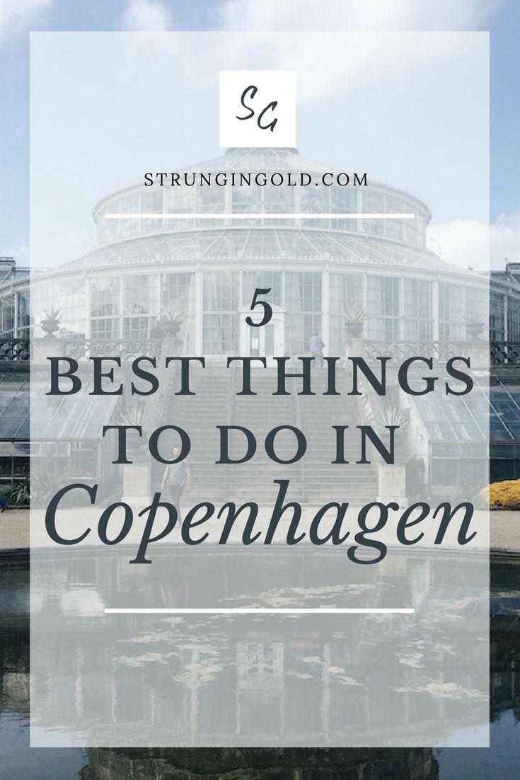 The 5 Best Things to do in Copenhagen