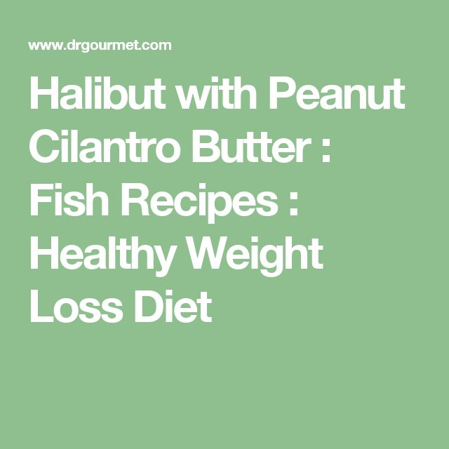 33 best blaaaand diet images on pinterest cooking food for Best fish for weight loss