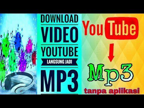 Pin Di Cara Download Video Youtube Langsung Jadi Mp3