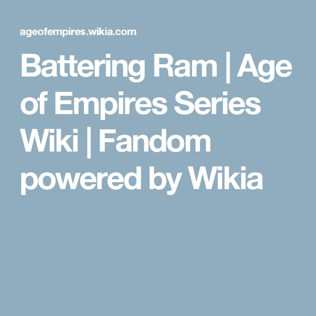 Battering Ram | Age of Empires Series Wiki | Fandom powered by Wikia