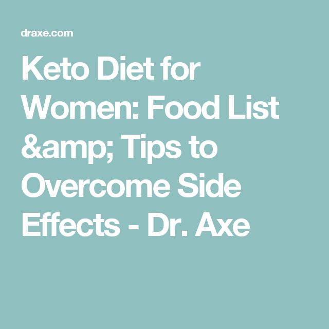 Keto Diet for Women: Food List & Tips to Overcome Side Effects - Dr. Axe