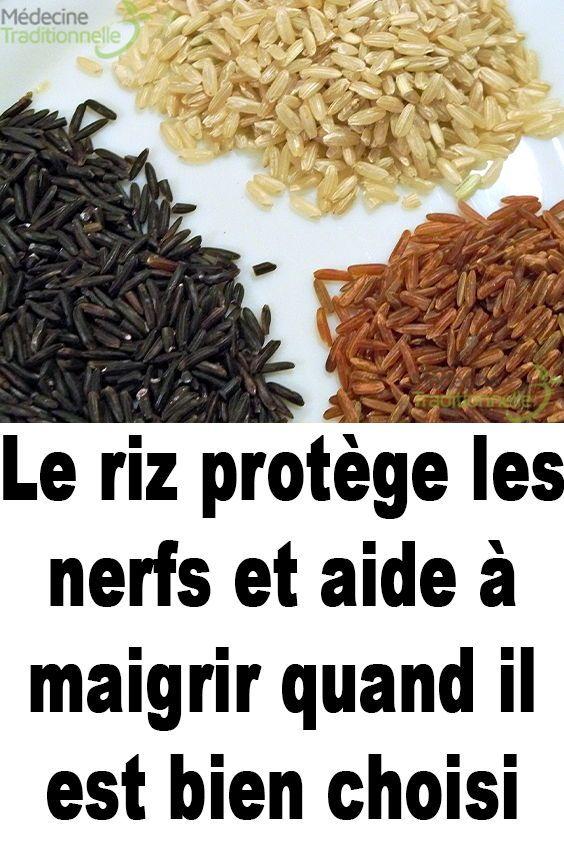 Le riz protège les nerfs et aide à maigrir quand il est