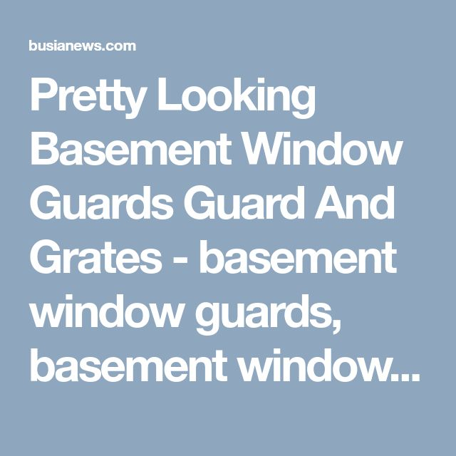 103 Best Window Guard Images On Pinterest Wrought Iron