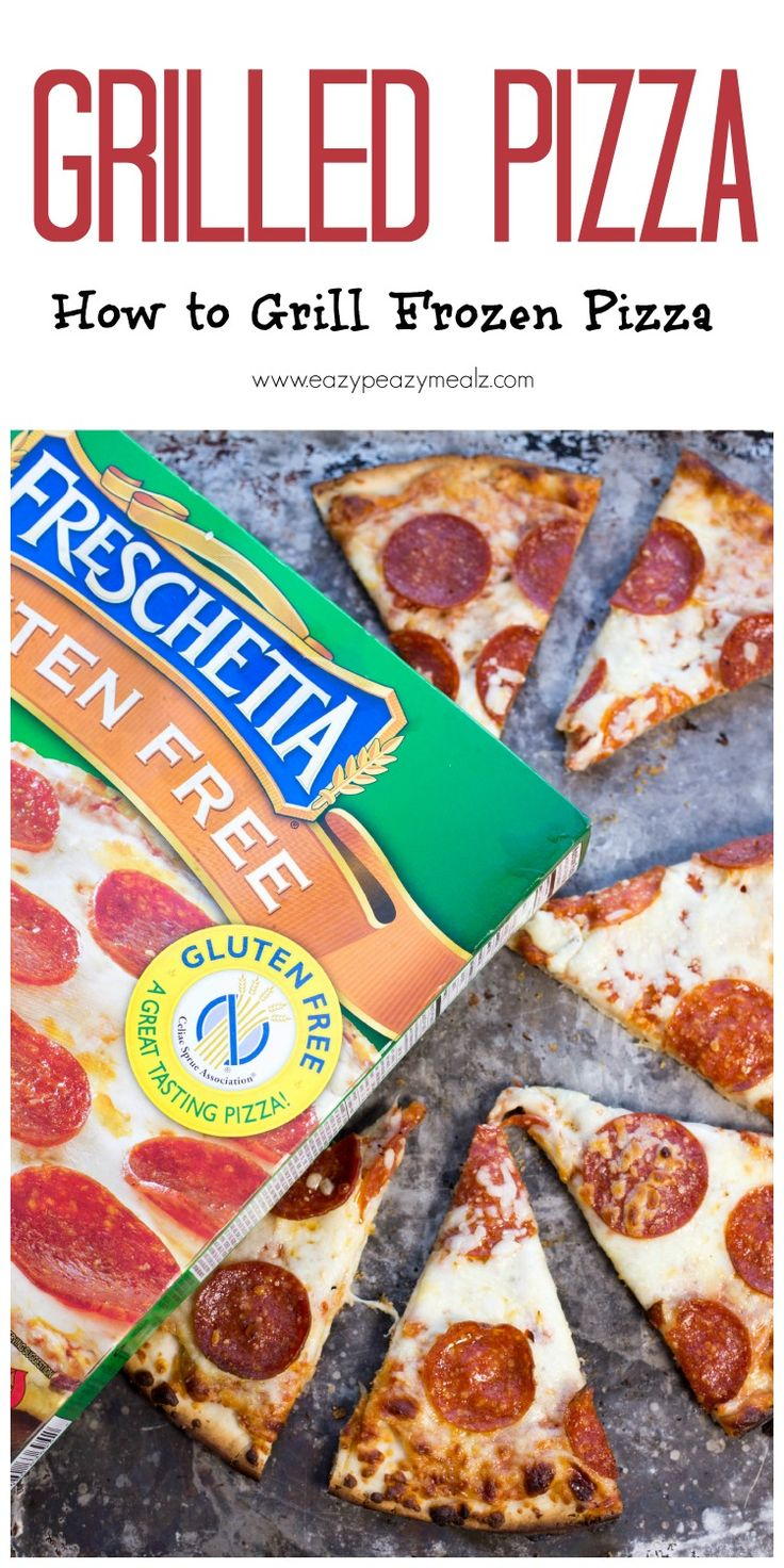 Grilled Pizza: How to Grill Frozen Pizza #ad #trustthecrust - Eazy Peazy Mealz