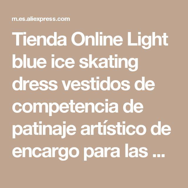 Tienda Online Light blue ice skating dress vestidos de competencia de patinaje artístico de encargo para las mujeres dress competencia de patinaje patinaje artístico dress | Aliexpress móvil