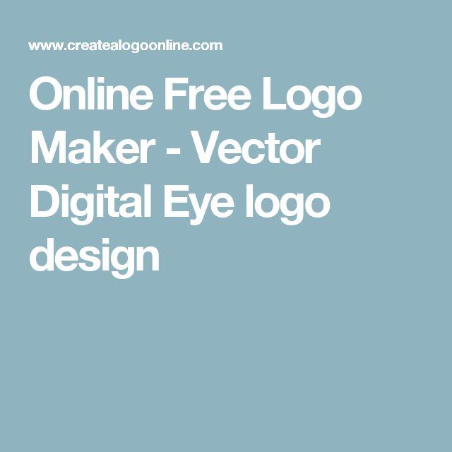 Online Free Logo Maker - Vector Digital Eye logo design