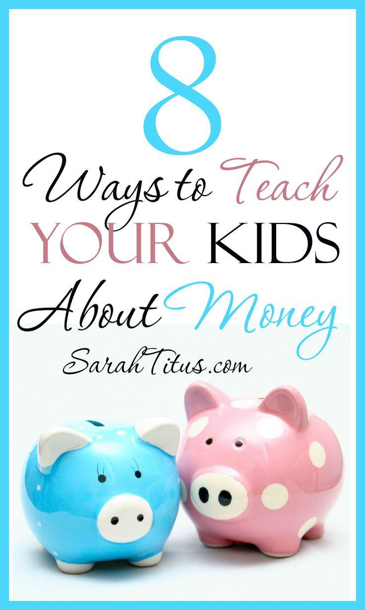 8 Ways to Teach Kids About Money #teachkidsmoney