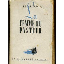 La Femme Du Pasteur de Juhani Aho
