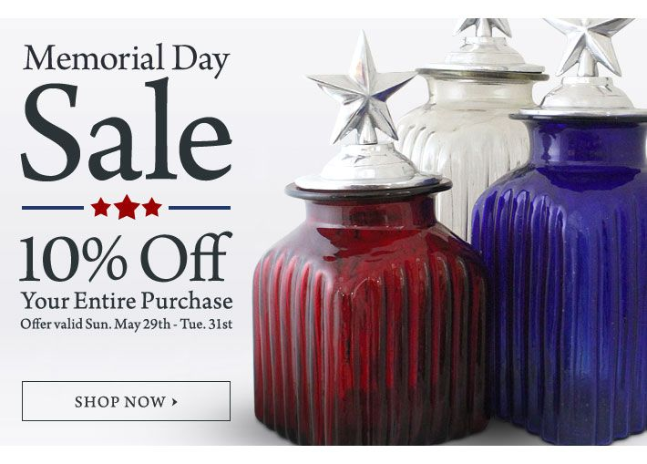 Memorial Day Sale - 10% Off Your Entire Purchase