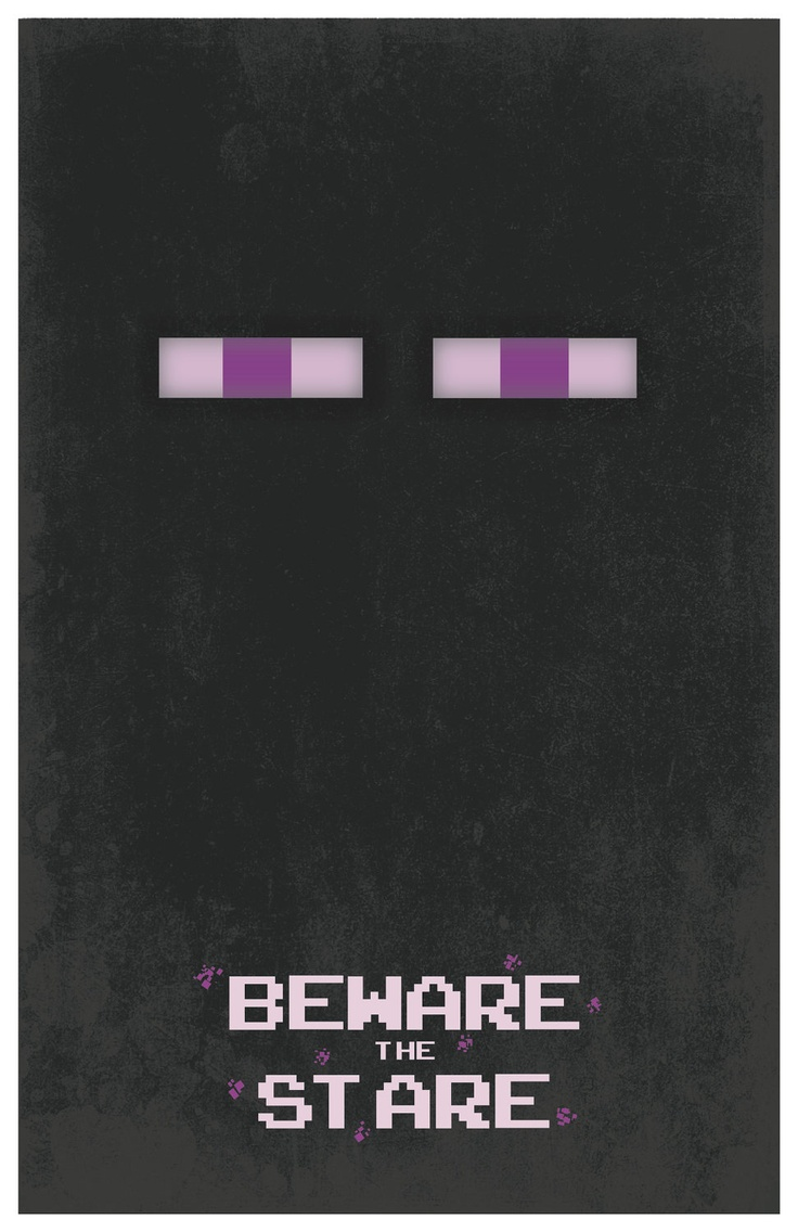 Minecraft Enderman 11x17 Poster Beware the Stare by EskimoChateau, $16.00 (seems easy to make. Christmas idea?)