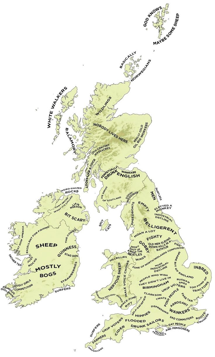 The Definitive Stereotype Map Of Britain And Ireland- pretty funny & I'm sure greatly exaggerated!