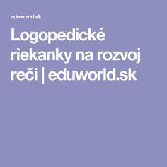 Logopedické riekanky na rozvoj reči | eduworld.sk