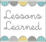 Oh, The Lessons Learned