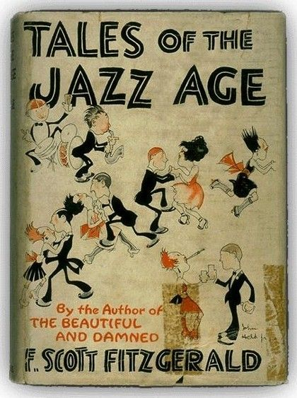F. Scott Fitzgerald's Tales of the Jazz Age with a wonderful cover illustrated by Jazz Age favorite John Held, Jr.
