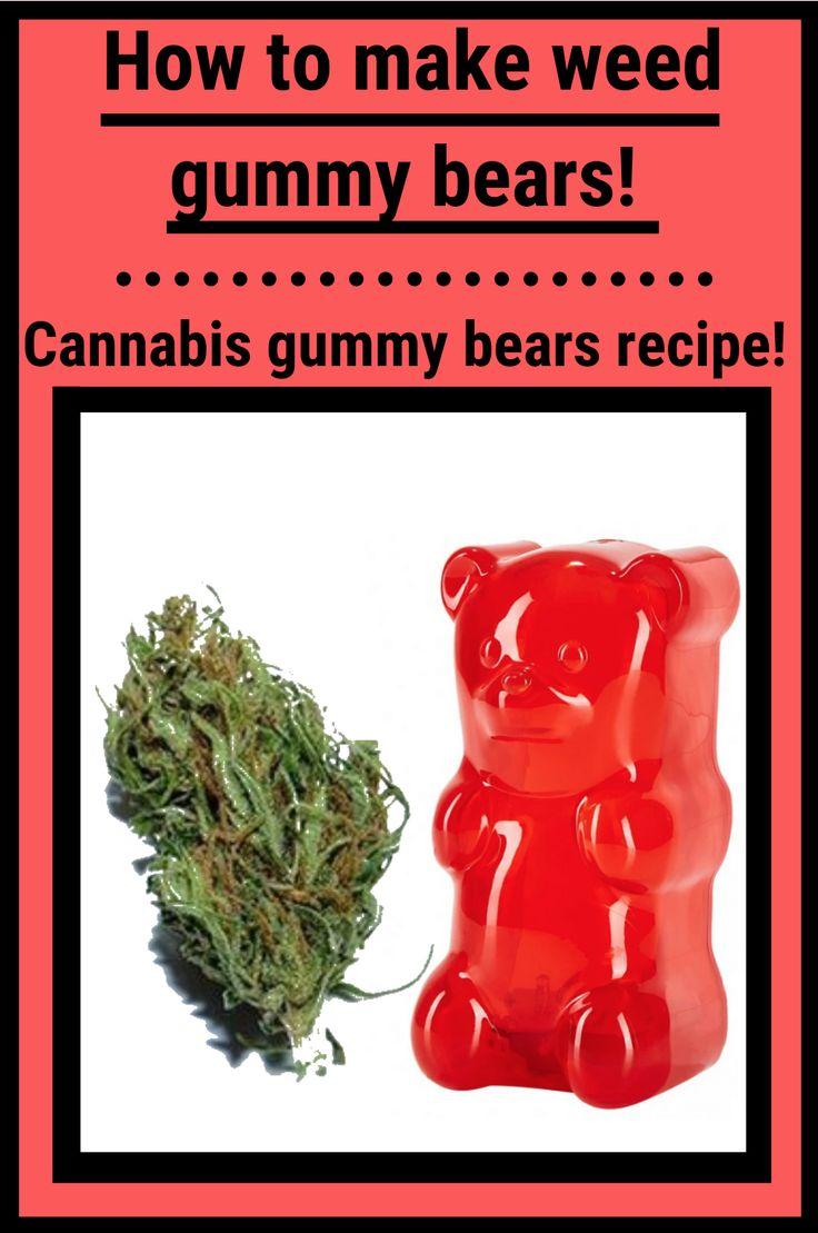 How to make weed gummy bears! pot gummy bear recipe
