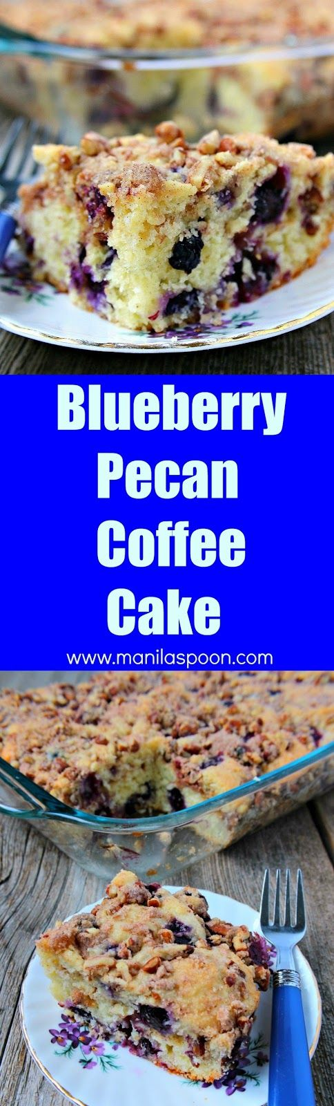 With juicy blueberries for extra sweetness and pecans for added crunch and flavor this is our ultimate breakfast and coffee cake. Perfect as dessert, too. | manilaspoon.com