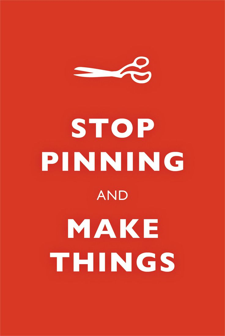 Stop pinning and make things! sew crafts bake paint