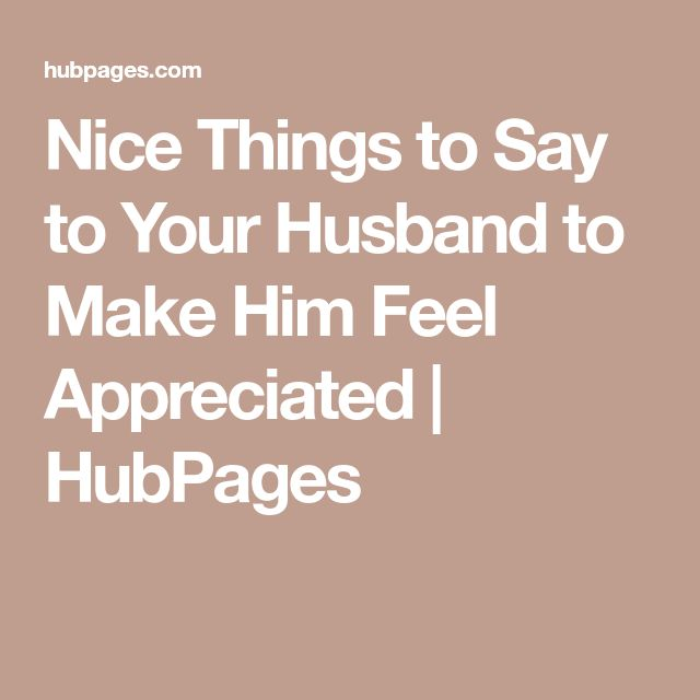 nice things to say to my husband