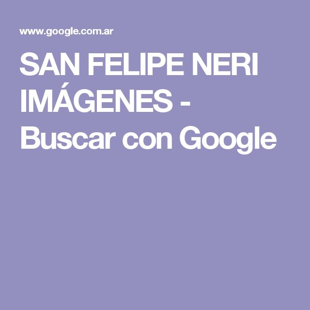 SAN FELIPE NERI IMÁGENES - Buscar con Google