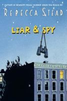 Liar & Spy by Rebecca Stead.  After moving to a new neighborhood and attending his first spy club, George meets Safer.  But when George is assigned a mission spying on a mysterious neighbor, Mr. X, he begins to learn that Safer has been keeping some very serious secrets. Also available through EZone, as a playaway, and as an audio kit.